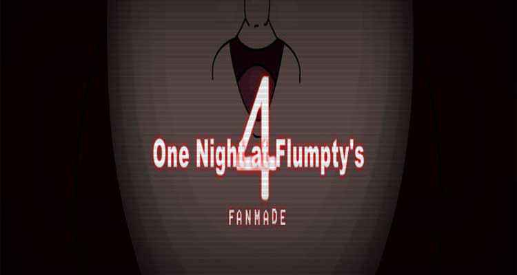 One Night at Flumpty's 3 Fan Made 10