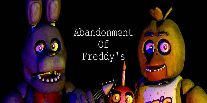 Abandonment Of Freddy's