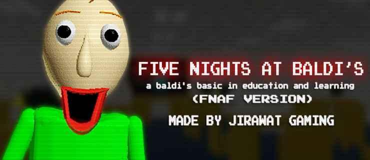 Five Nights At Baldi's (Free Download)
