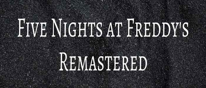 Five Nights at Freddy's Remastered Free Download