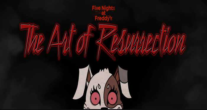Five Night's at Freddy's: The Art of Resurrection Free Download