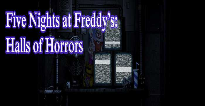 FNaF: Halls of Horrors Free Download