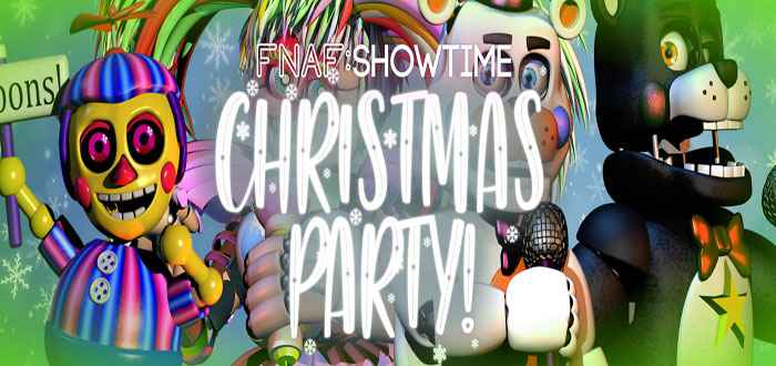 FNaF SHOWTIME: CHRISTMAS PARTY!