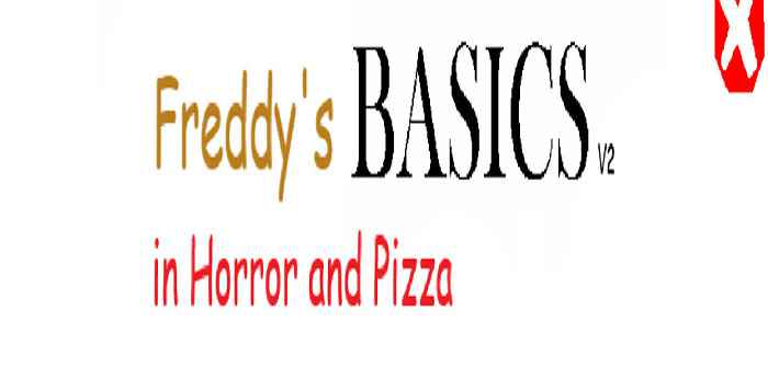 Freddy's Basics in Horror and Pizza V2