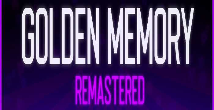 golden-memory-remastered Free Download