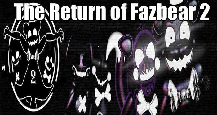 The Return of Fazbear 2 (Official) Free Download