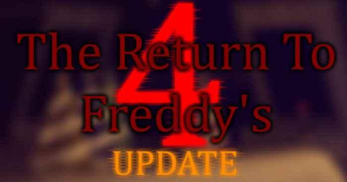The Return To Freddy's 4 Update - Screenshots