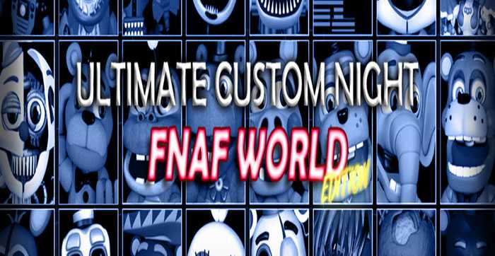 Ultimate Custom Night FNAF WORLD Edition Free Download