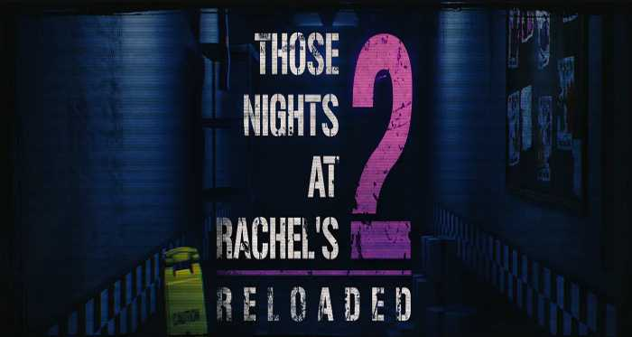 Those Nights at Rachel's 2: Reloaded APK Free Download