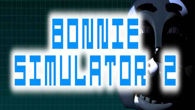 Bonnie Simulator 2 Full Free Download