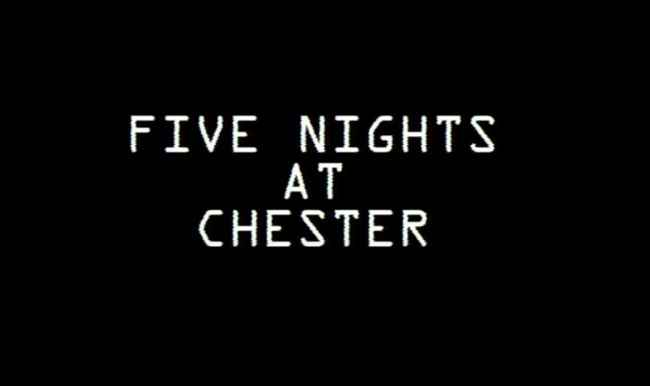 Five Nights At Chester Free Download