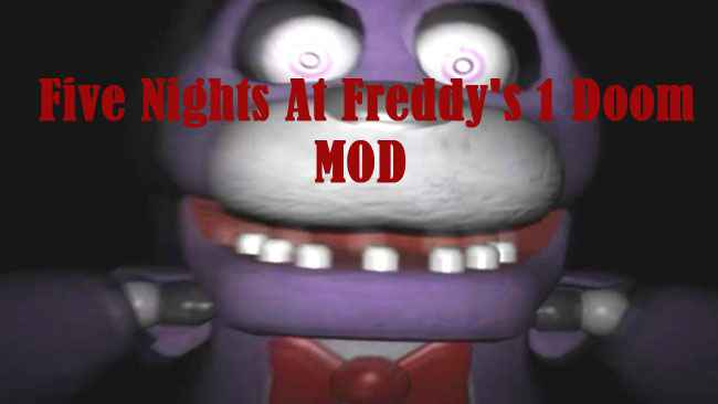 Five Nights at Freddy's 1 Doom Mod Free Download
