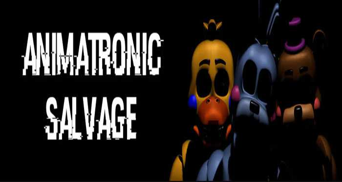 Animatronic Salvage Download Games