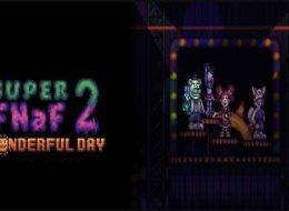 Download Super FNaF 2: Wonderful Day 5