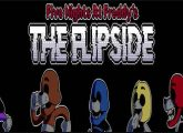 Five Nights At Freddy's: THE FLIPSIDE