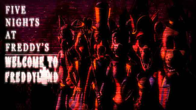 Five Nights at Freddy's: Welcome to Freddyland
