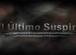 El Último Suspiro | The Last Sigh Download Free