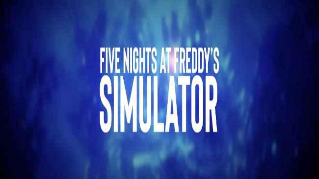 Five Nights at Freddy's Simulator Free Download