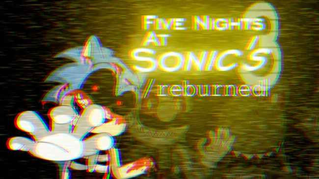 Five Nights At Sonic's 3 - Reburned (UNOFFICIAL) Free Download