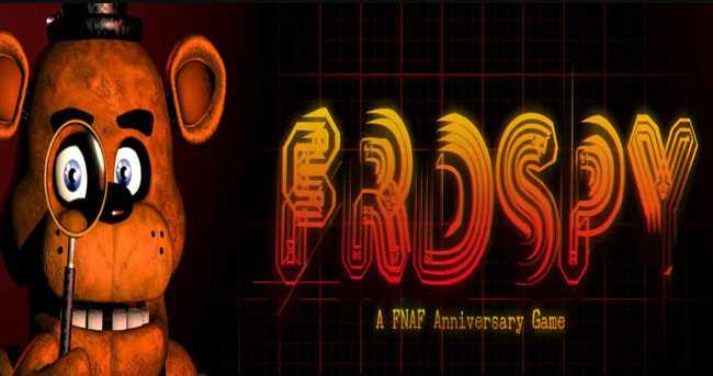 FRDSPY - A FNAF Anniversary Game! Download for PC