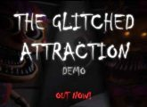 The Glitched Attraction Free Download