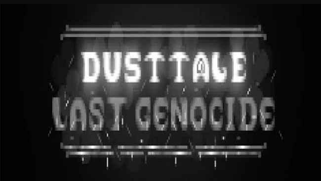DustTale: Last Genocide - Pocket Free Download